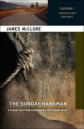 The Sunday Hangman (A Kramer and Zondi Mystery)