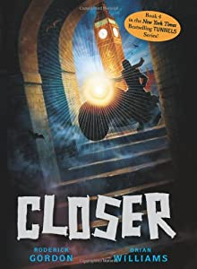 Closer (Tunnels Book 4)