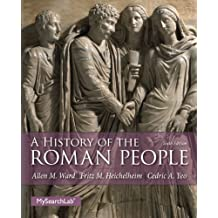 A History of the Roman People (6th Edition) 6th edition by Ward, Allen M., Heichelheim, Fritz M., Yeo, Cedric A. (2013) Paperback