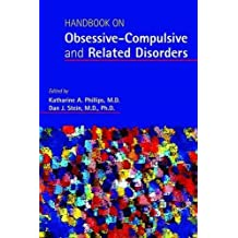 Handbook on Obsessive-Compulsive and Related Disorders by Katharine A. Phillips (2015-06-16)