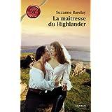 La maîtresse du Highlander (Harlequin Les Historiques) (French Edition)