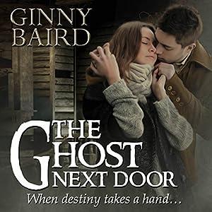 The Ghost Next Door Audiobook