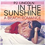 In the Sunshine | P. J. Lincoln