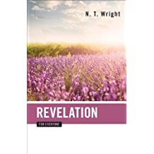 Revelation for Everyone (The New Testament for Everyone)