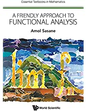 Friendly Approach To Functional Analysis, A (Volume 0)