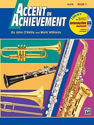 Accent on Achievement, Bk 1: Flute, Book & CD [O'Reilly, John - Williams, Mark] (Tapa Blanda)