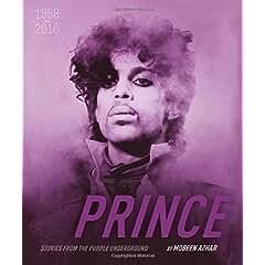 Prince: un homenaje único al artista más versátil de nuestros tiempos book jacket