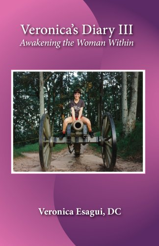 Veronicas Diary III, Awakening the Woman Within