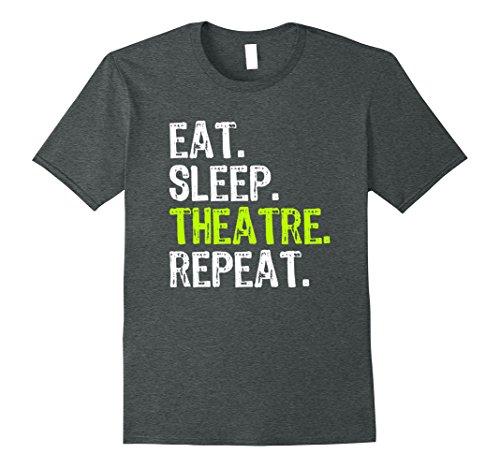 Mens Eat Sleep Theatre Repeat T-Shirt Large Dark Heather