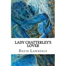 Lady Chatterley's Lover: Classic literature