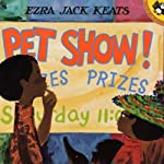 Pet Show! | Ezra Jack Keats