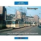Rekowagen: 'Neue' Straßenbahnen für die Hauptstadt