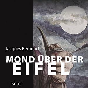 Mond über der Eifel Hörbuch