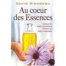 Au coeur des Essences (Santé) (French Edition)