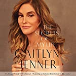 The Secrets of My Life: A History | Caitlyn Jenner