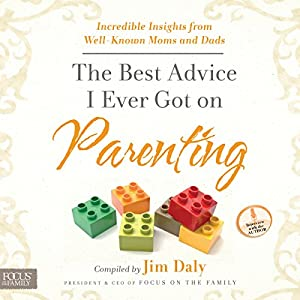 The Best Advice I Ever Got on Parenting Audiobook