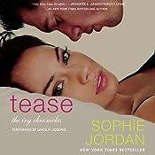 Tease: The Ivy Chronicles, Book 2 | Sophie Jordan