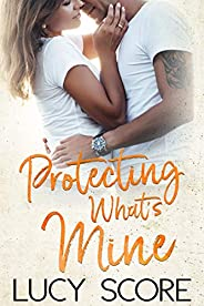 Protecting What's Mine: A Small Town Love Story (Benevolence Boo