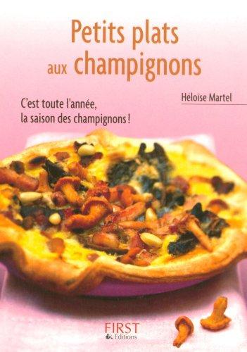 Download Pdf Petit Livre De Petits Plats Aux Champignons