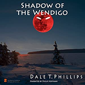 Shadow of the Wendigo Audiobook