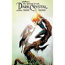 Jim Henson's The Power of the Dark Crystal Vol. 2