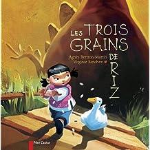 TROIS GRAINS DE RIZ (LES)