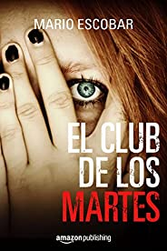 El club de los martes (Spanish Edition)