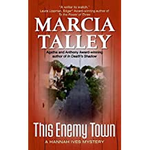 This Enemy Town: A Hannah Ives Mystery (Hannah Ives Mysteries)