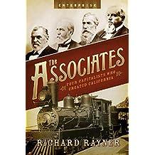 Associates: Four Capitalists Who Created California