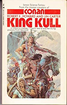 King Kull by Robert E. Howard & Lin Carter