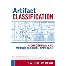 ARTIFACT CLASSIFICATION: A CONCEPTUAL AND METHODOLOGICAL APPROACH