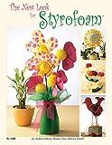 The New Look for Styrofoam (Design Originals)