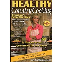 Healthy Country Cooking (GRANDMA'S SECRET RECIPES) by SHARON BROER (2005-01-01)