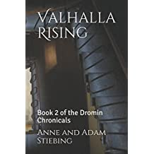 Valhalla Rising: Book 2 of the Dromin Chronicals