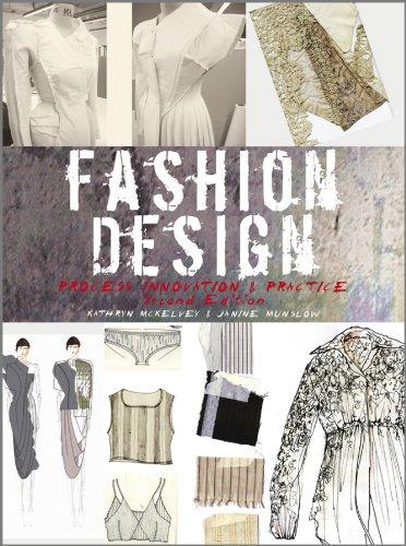 Fashion Design Process Innovation And Practice Kindle Edition By Mckelvey Kathryn Munslow Janine Arts Photography Kindle Ebooks Amazon Com