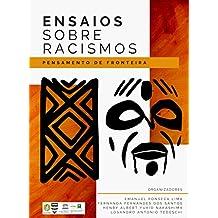 Ensaios sobre racismos: pensamentos de fronteira