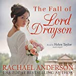 The Fall of Lord Drayson: Tanglewood, Book 1 | Rachael Anderson