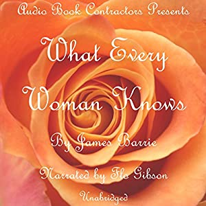 What Every Woman Knows Audiobook