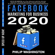 Facebook Marketing for Business 2020: Win as a Top Influencer with the Ultimate Beginner's Strategy Advert