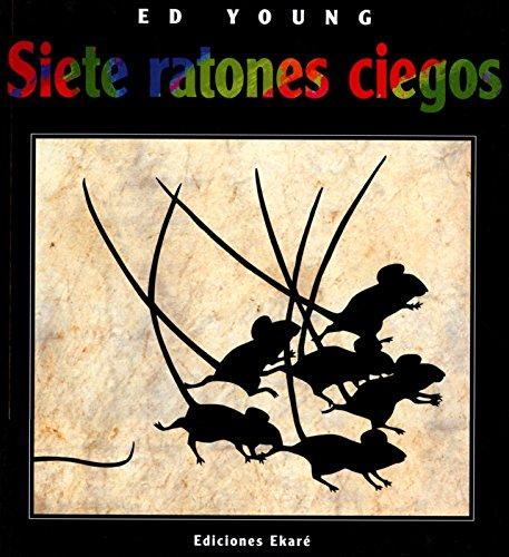 Siete Ratones Ciegos (Spanish Edition) [Ed Young] (Tapa Blanda)