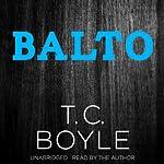 Balto | T. C. Boyle
