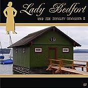Die dunklen Gewässer - Teil 2 (Lady Bedfort 62) | John Beckmann, Michael Eickhorst, Dennis Rohling