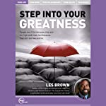 Step Into Your Greatness (Live)   Les Brown