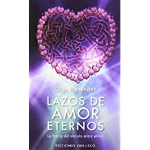 Lazos de amor eterno (Spanish Edition)