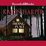 The Hiding Place | Karen Harper