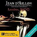 Londres, 1200 (Les aventures de Guilhem d'Ussel 6) Audiobook by Jean d'Aillon Narrated by Nicolas Djermag