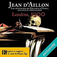 Londres, 1200 (Les aventures de Guilhem d'Ussel 6) | Livre audio Auteur(s) : Jean d'Aillon Narrateur(s) : Nicolas Djermag