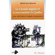 Le Canada anglais et la souveraineté du Québec: Deux cents leaders d'opinion se prononcent