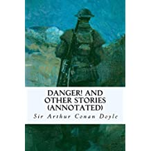 Danger! and Other Stories (annotated)