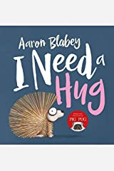 I Need a Hug Hardcover